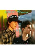 I Will Always Love you ||ON HOLD|| by marjoriep23