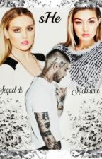 She - Zerrie (Sequel di Nickname) by LittleMeDreams