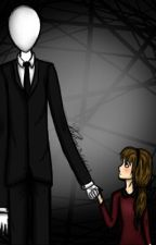 No le tengo miedo ni el a mi(Slenderman y tu) by caty2458