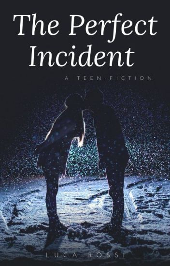 The Perfect Incident