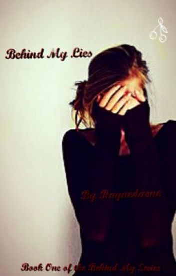 Behind my lies (Book 1)