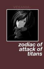 Zodiac De Shingeki No Kyojin by -_TeenIdle_-
