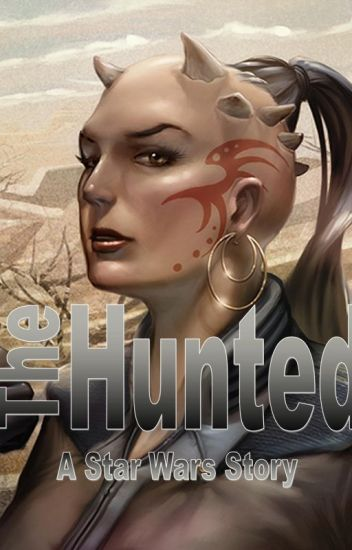 The Hunted (A Star Wars Short Story)