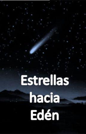 Estrellas hacia Edén by ElisaulGuevaraHeredi