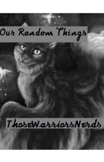 Our Random Things