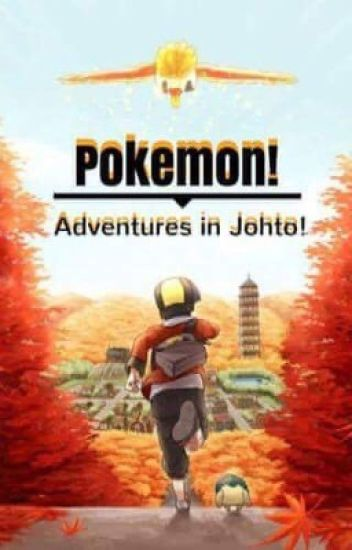 Adventures in Johto Volume 1