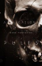 Applications & RULES by ProjectDarkFantasies