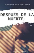 Después de la Muerte - En Curso by ElOtroLadoDelEspejo