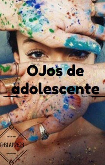 Ojos De Adolescente (wattys2018)