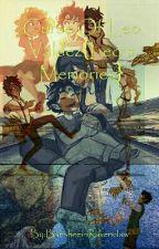 Curse Of Leo Valdez{Leo's Memories} by BansheeinHufflepuff