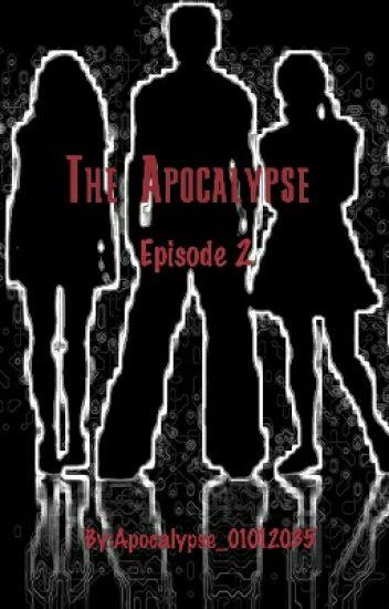 The Apocalypse: Episode 2