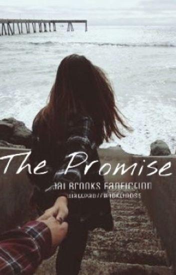 ~The Promise~ Jai Brooks Fanfiction