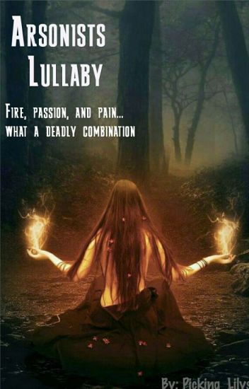 Arsonists Lullaby