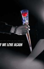 If We Love Again {ChanBaek} by Firelight_exol