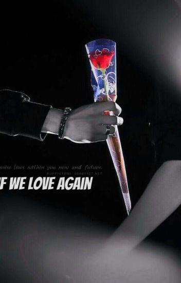 If We Love Again {ChanBaek}