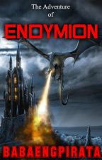 ENDYMION (COMPLETED) by babaengpirata