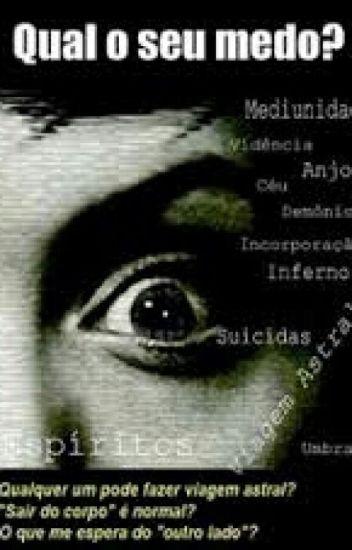 Qual O Seu Medo ? #Marcelo Prizmic