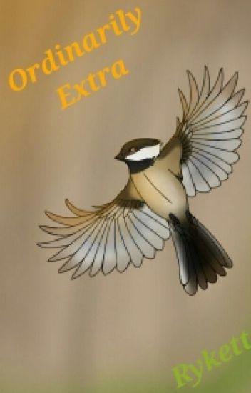 Ordinarily Extra