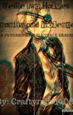 We're Two Halves of Insanity and Violence (Fuyuhiko Kuzuryuu X Reader) by craftymind406
