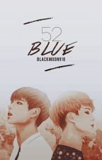 52 Blue {YoonTae} by BlackMoon918