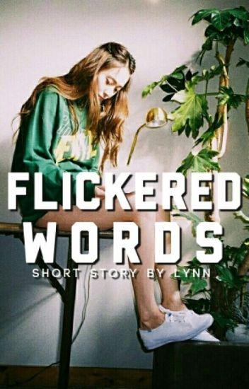 Flickered Words