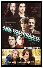 ARE YOU CRAZY? by realyty