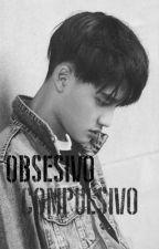Obsesivo Compulsivo / KaiSoo / Oneshot by LeslyPalomar