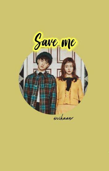 Save Me [kyungsoo✖sohyun]
