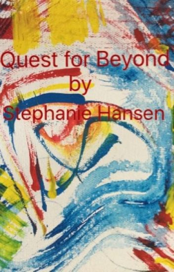 Quest for Beyond by Stephanie Hansen