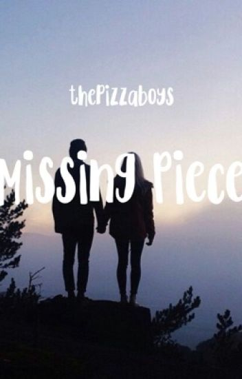 Missing Piece (Anwar Hadid FANFIC)