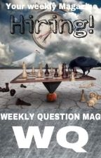 Weekly Question Mag 8th-15th September by WeeklyQuestionMag