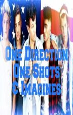One Direction One Shots and Imagines by lost_spirit