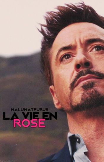 la vie en rose ➸ tony stark [kısa hikâye]