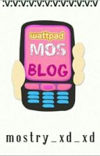 Mos Blog by mostry_xd_xd