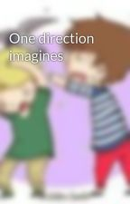 One direction imagines by Purplemonkey11