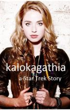 kalokagathia - a Star Trek Story [on hiatus]  by dauntlesstillybeller