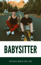 BabySitter | Brandon Rowland (On Hold) by poofchikaplaw