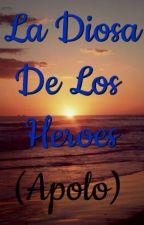 La Diosa De Los Heroes(Apolo) by EspirituLibre29