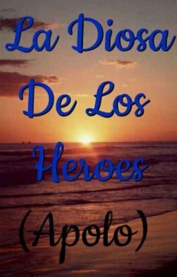 La Diosa De Los Heroes(Apolo)