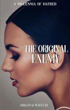 The Original Enemy [3] by OriginalWriterJ
