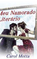 Meu Namorado Literário  by AnnaCarolina400
