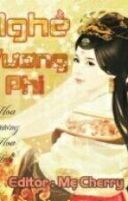 Nghề Vương Phi - Hoa Dương Hoa Ảnh ( Full) by thiennhanha