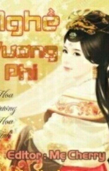 Nghề Vương Phi - Hoa Dương Hoa Ảnh ( Full)