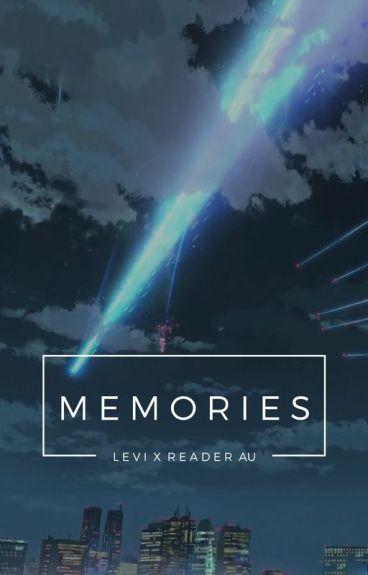 Memories || LEVI X READER || Modern AU (Prequel to 'If You') (BOOK 2)
