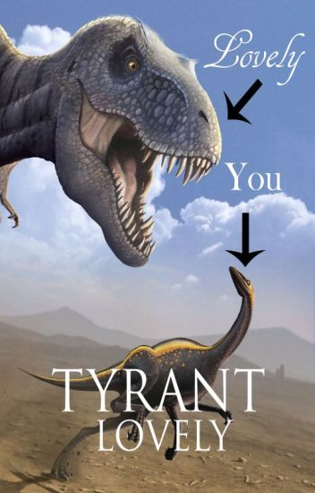 Tyrant Lovely