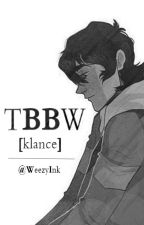 The Bad Bad World [Klance AU] [UNDERGOING MAJOR EDITING] by WeezyInk