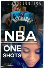 NBA One Shots by blaccjustice
