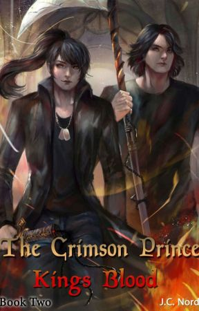 The Crimson Prince: Kings Blood by JeffNord