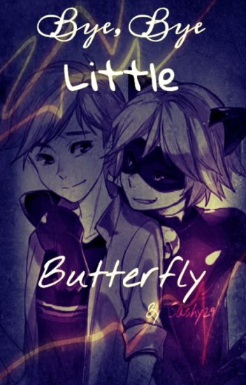 ✖  Bye, Bye.. Little Butterfly // Miraculous //