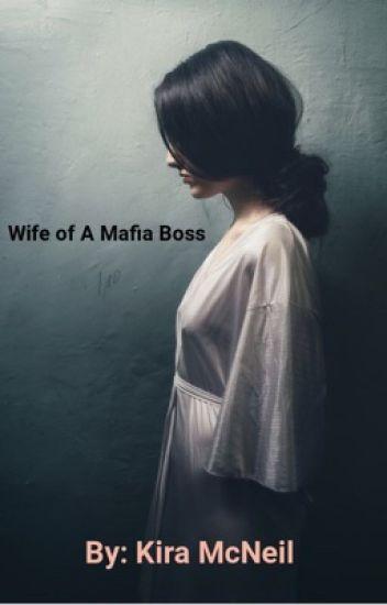 Wife Of A Mafia Boss✔️
